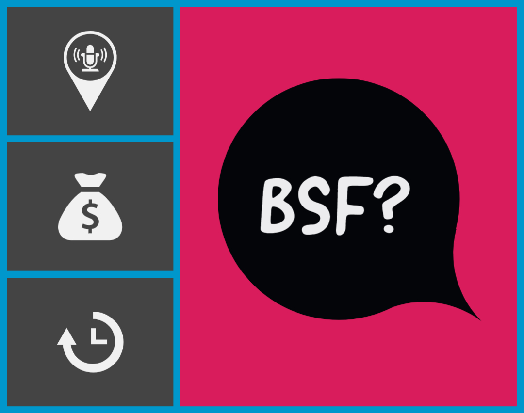 What is a 'BSF'? - Voquent Blog