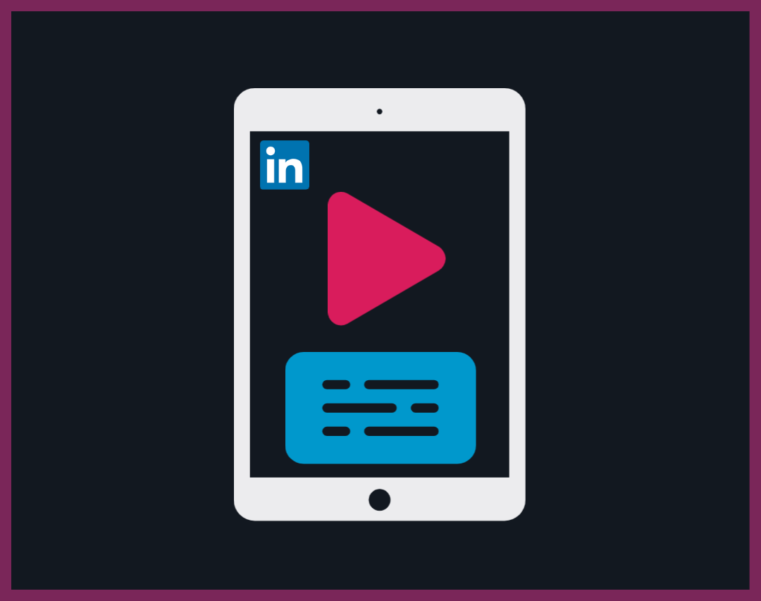 How to add Subtitles to LinkedIn Video: Guide and Examples - Voquent Blog